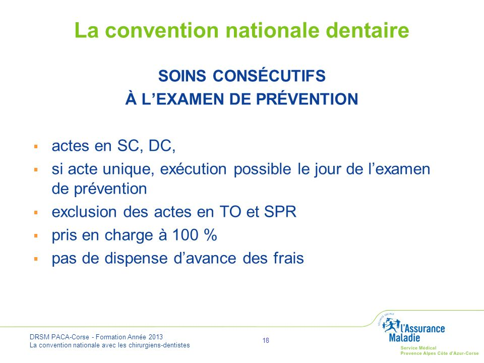 La convention nationale dentaire À L'EXAMEN DE PRÉVENTION