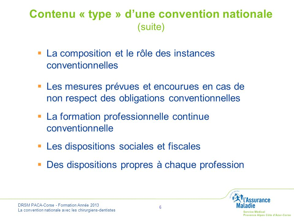 Contenu « type » d'une convention nationale (suite)