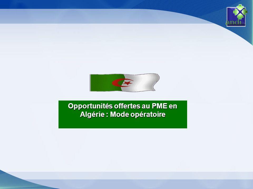 Opportunités offertes au PME en Algérie : Mode opératoire