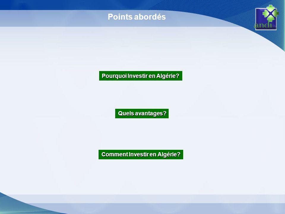 Points abordés Pourquoi Investir en Algérie Quels avantages