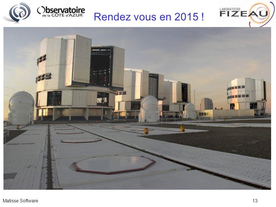 Rendez vous en 2015 ! Matisse Software 13