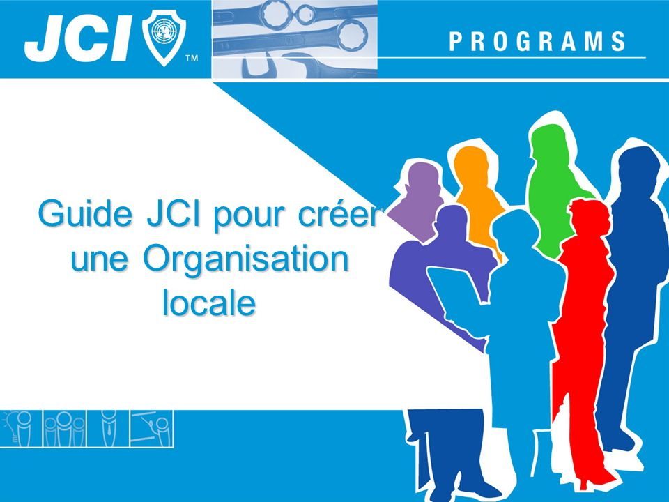 Guide JCI pour créer une Organisation locale