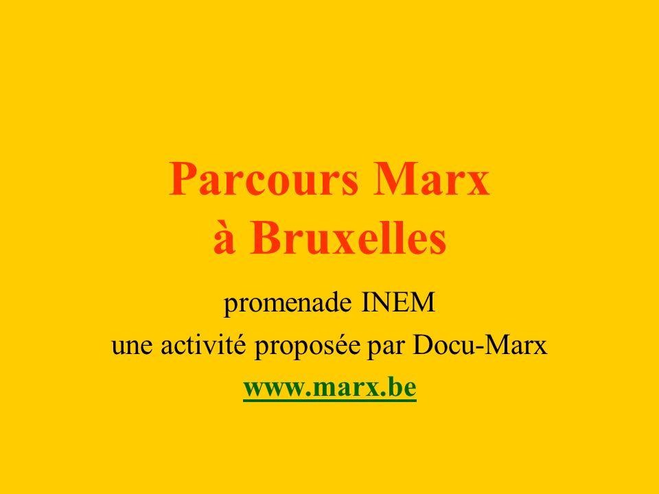 Parcours Marx à Bruxelles