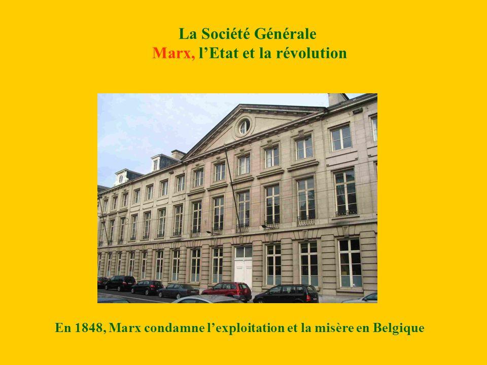La Société Générale Marx, l'Etat et la révolution