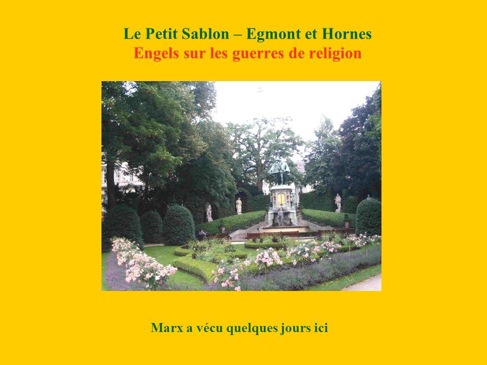 Le Petit Sablon – Egmont et Hornes Engels sur les guerres de religion