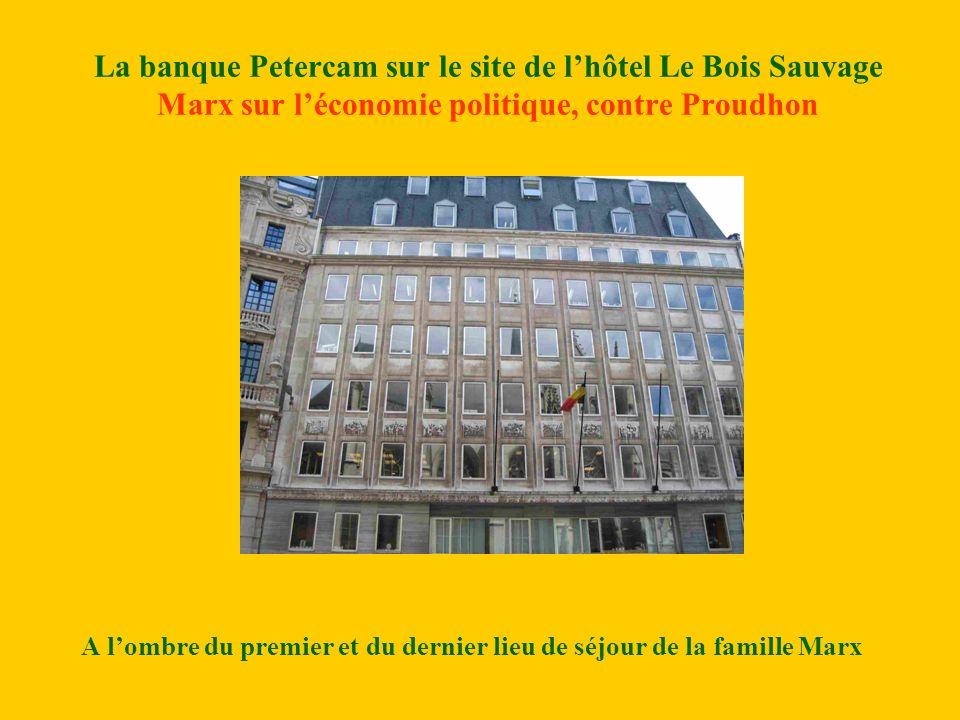 A l'ombre du premier et du dernier lieu de séjour de la famille Marx
