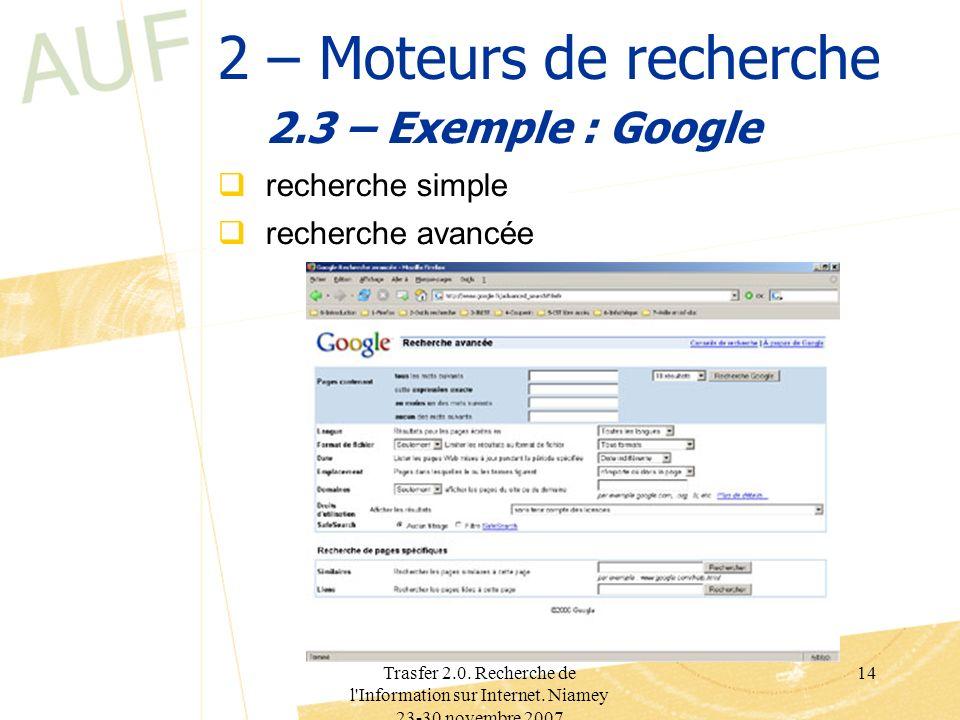2 – Moteurs de recherche 2.3 – Exemple : Google recherche simple