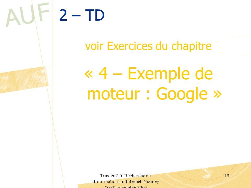 « 4 – Exemple de moteur : Google »