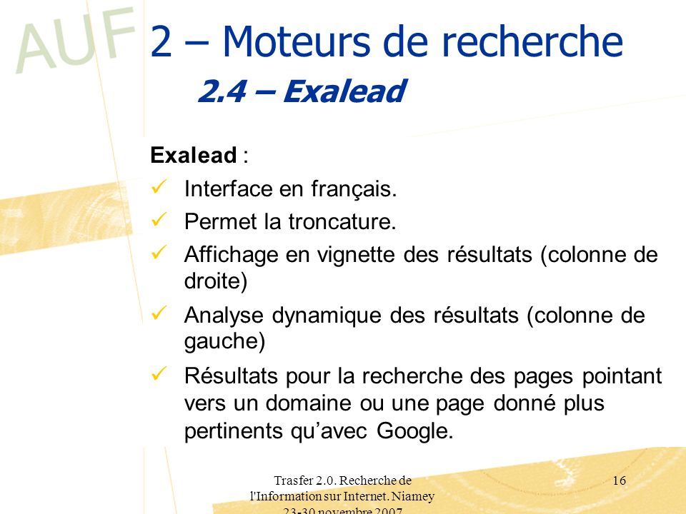 2 – Moteurs de recherche 2.4 – Exalead Exalead :