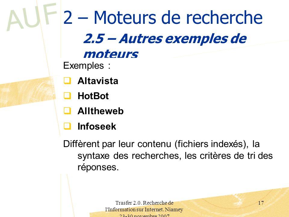 2.5 – Autres exemples de moteurs