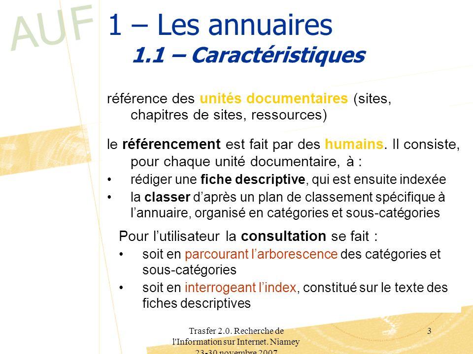 1 – Les annuaires 1.1 – Caractéristiques