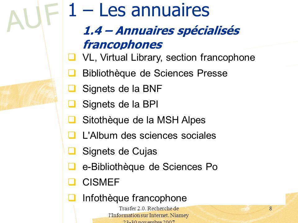 1.4 – Annuaires spécialisés francophones
