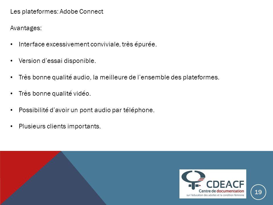 Les plateformes: Adobe Connect Avantages:
