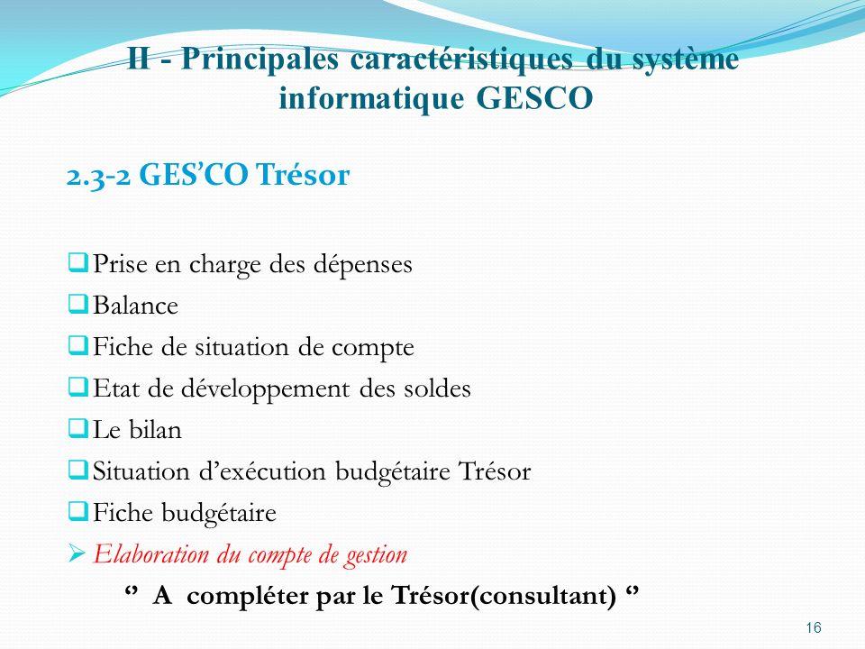 II - Principales caractéristiques du système informatique GESCO