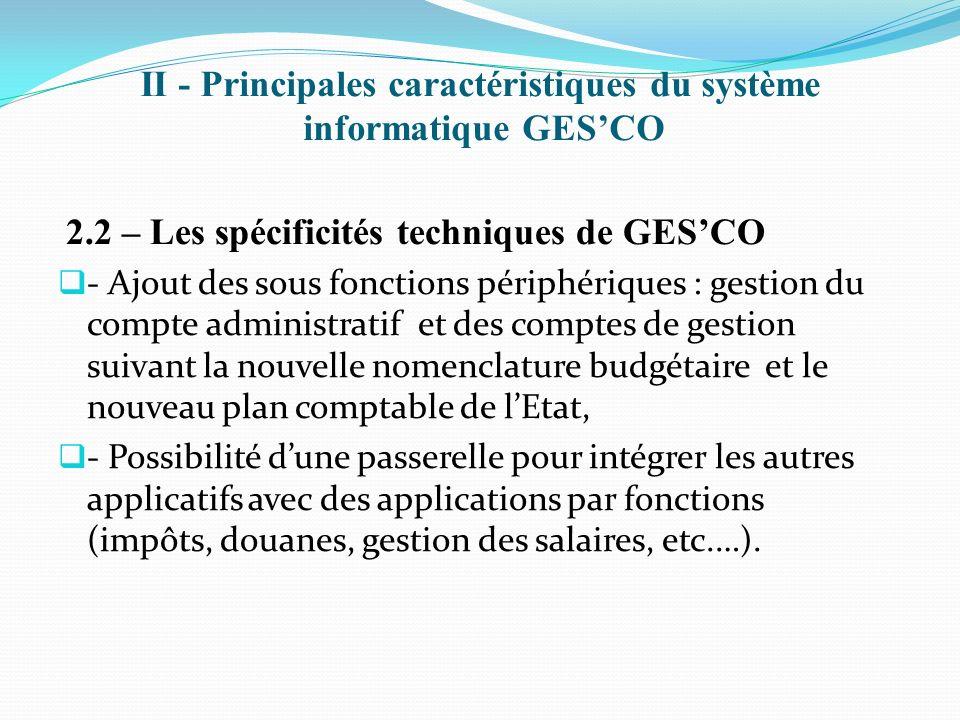II - Principales caractéristiques du système informatique GES'CO