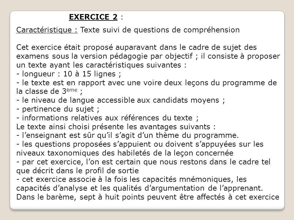 EXERCICE 2 : Caractéristique : Texte suivi de questions de compréhension