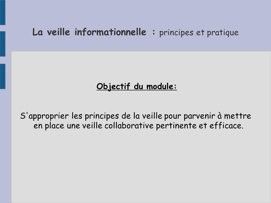 La veille informationnelle : principes et pratique