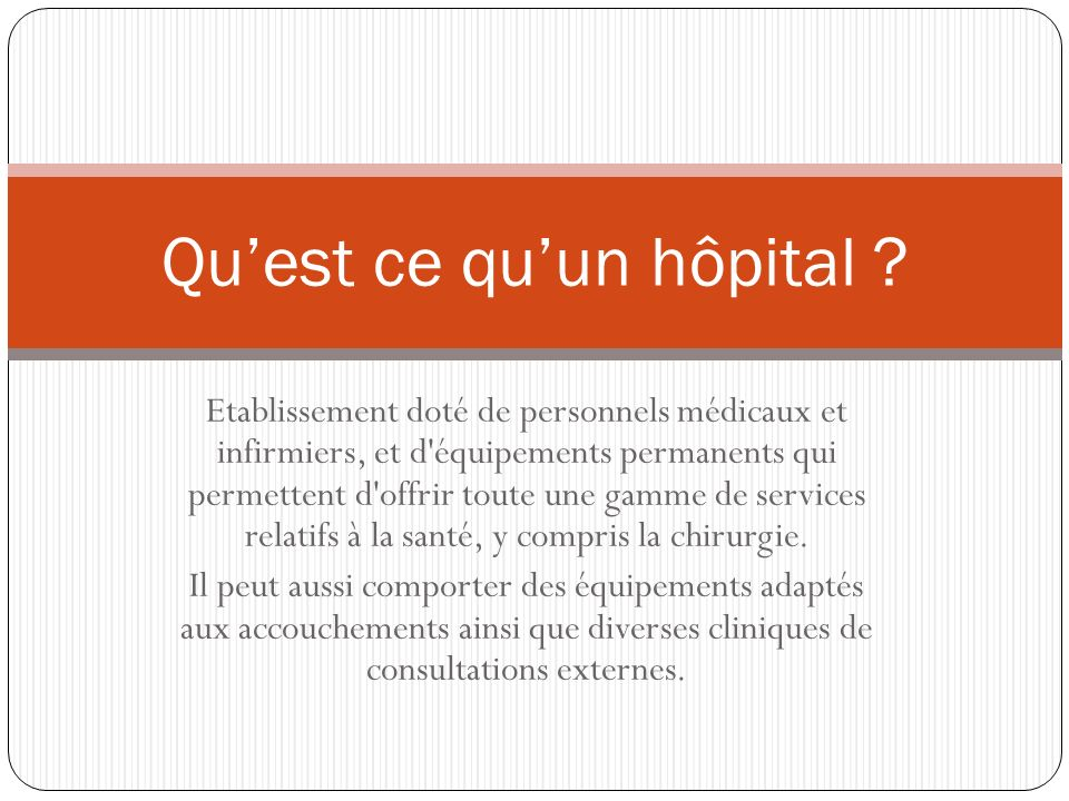 Qu'est ce qu'un hôpital