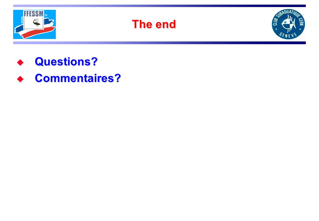 The end Questions Commentaires