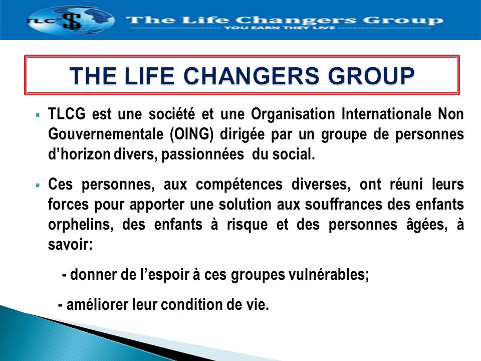 THE LIFE CHANGERS GROUP