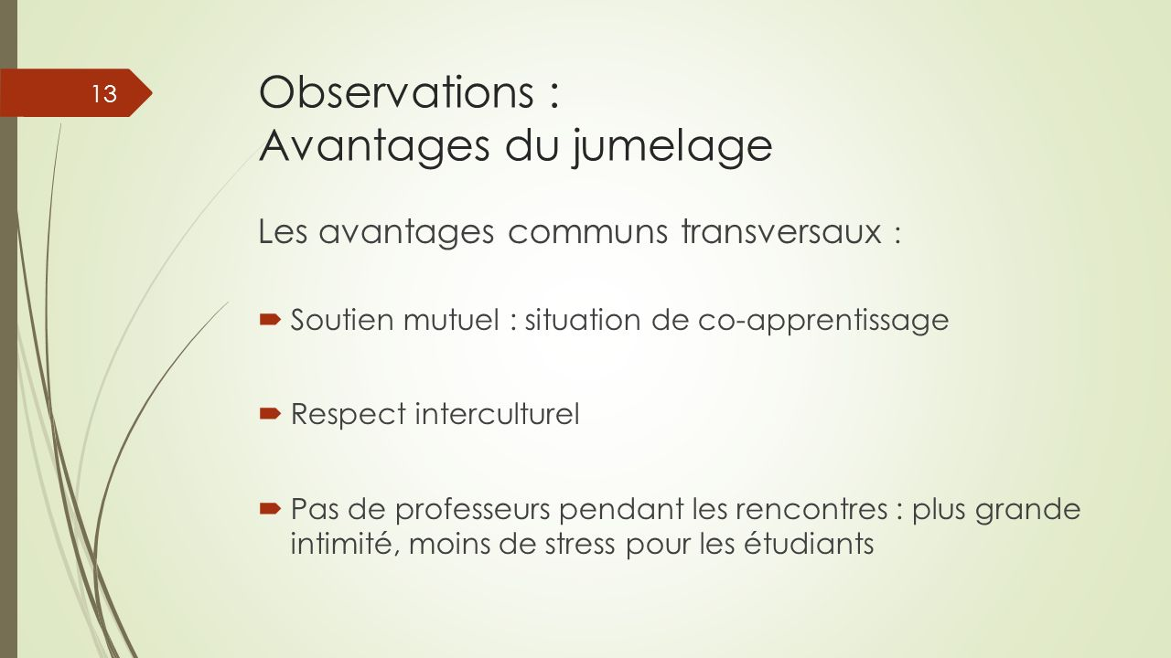 Observations : Avantages du jumelage