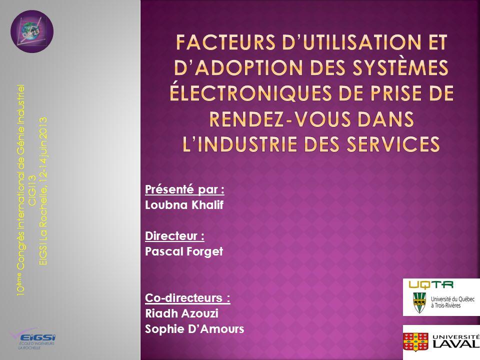 Facteurs d'utilisation et d'adoption des systèmes électroniques de prise de rendez-vous dans l'industrie des services