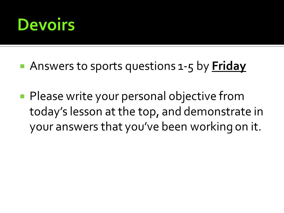 Devoirs Answers to sports questions 1-5 by Friday