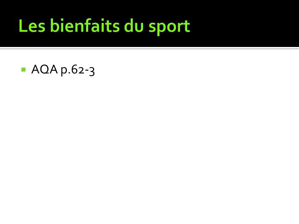 Les bienfaits du sport AQA p.62-3