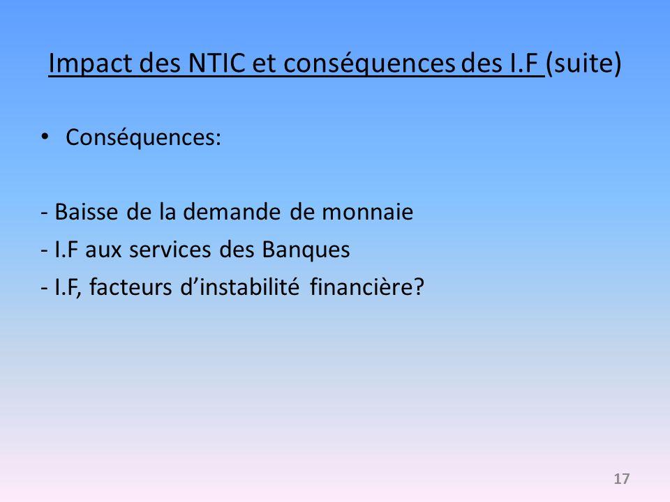 Impact des NTIC et conséquences des I.F (suite)