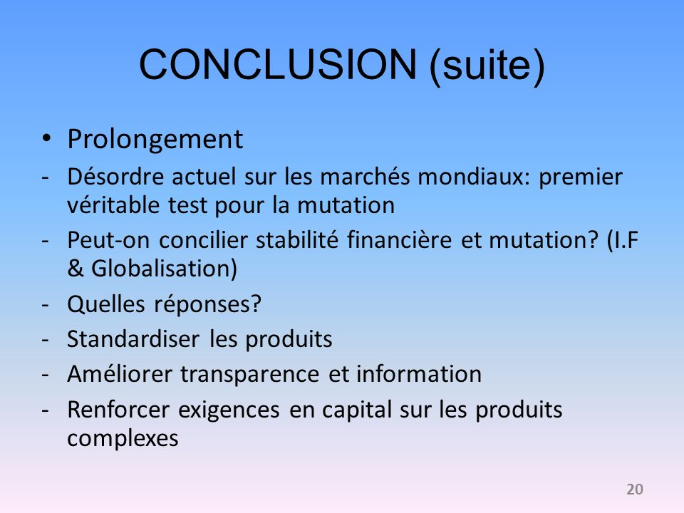 CONCLUSION (suite) Prolongement