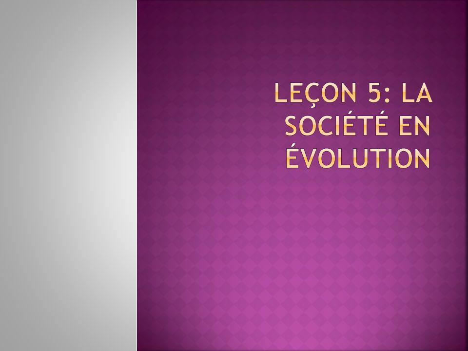 Leçon 5: La société en évolution