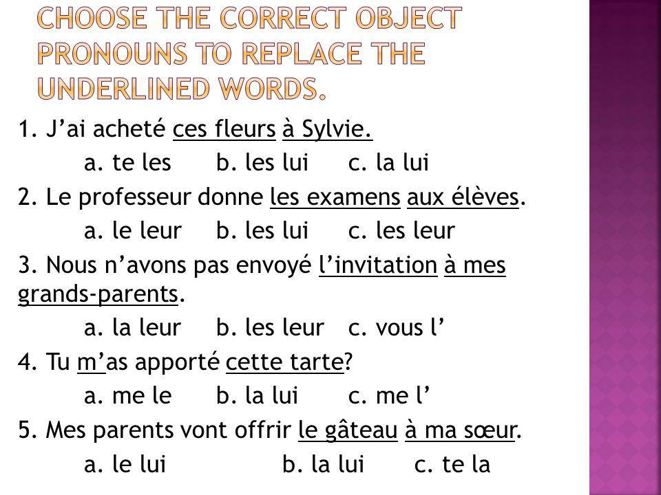 Choose the correct object pronouns to replace the underlined words.