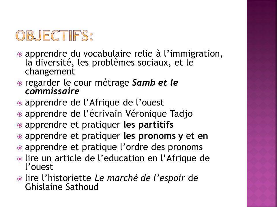 Objectifs: apprendre du vocabulaire relie à l'immigration, la diversité, les problèmes sociaux, et le changement.
