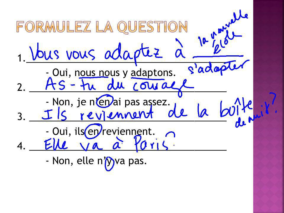 Formulez la question