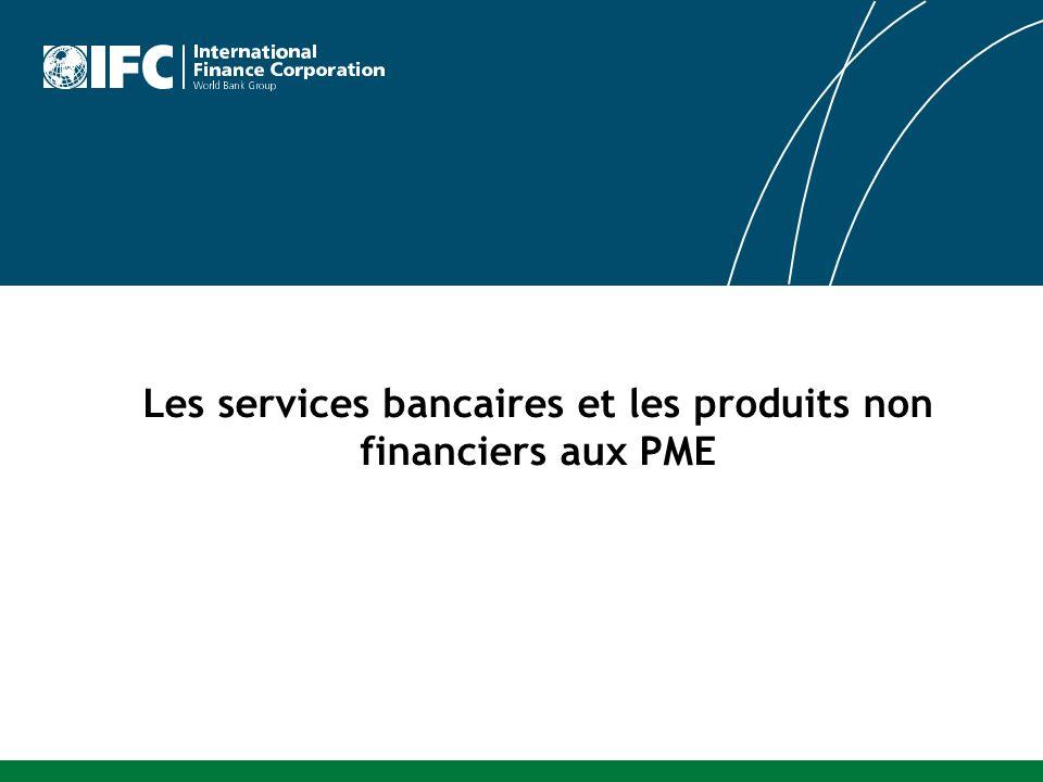 Les services bancaires et les produits non financiers aux PME