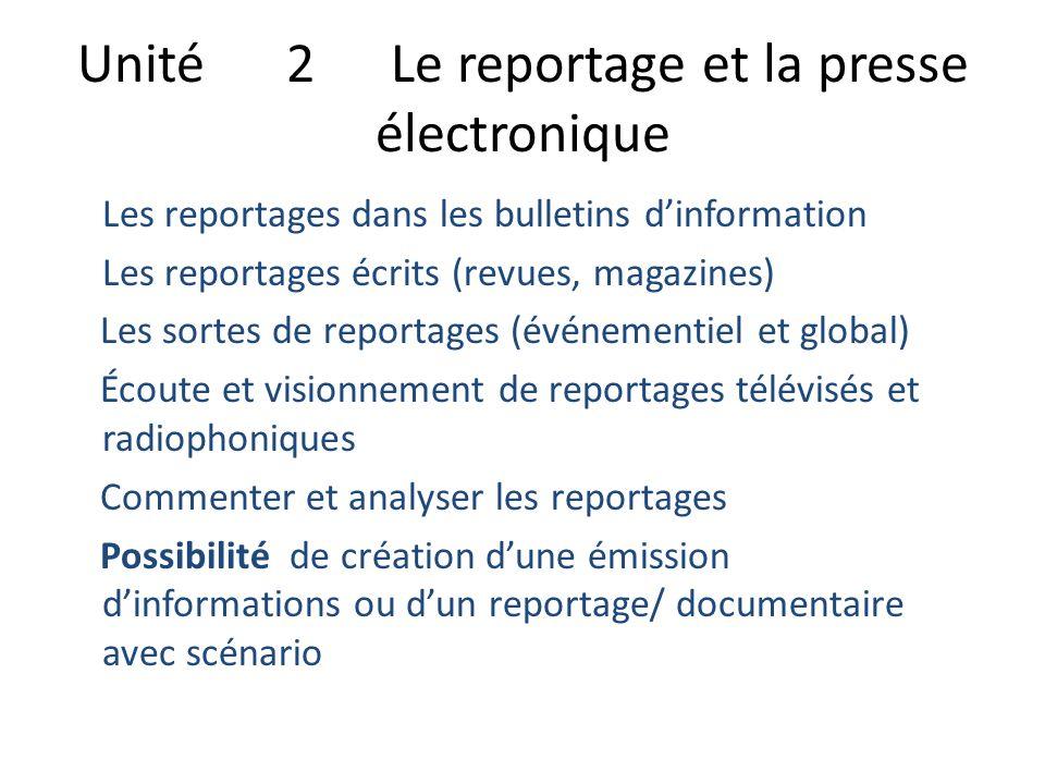Unité 2 Le reportage et la presse électronique