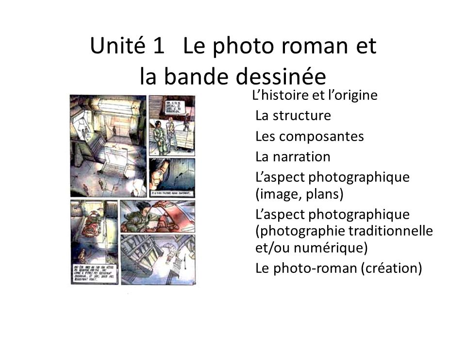 Unité 1 Le photo roman et la bande dessinée