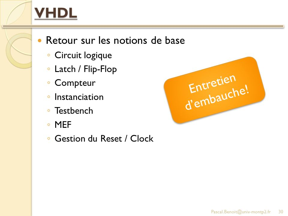 VHDL Entretien d'embauche! Retour sur les notions de base