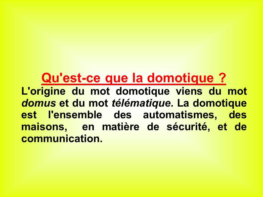 Qu Est Ce La Domotique Of Pr Sentation De La Domotique Ppt Video Online T L Charger