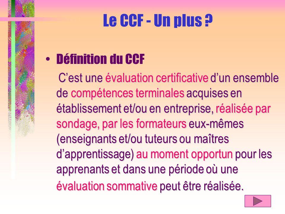 Le CCF - Un plus Définition du CCF
