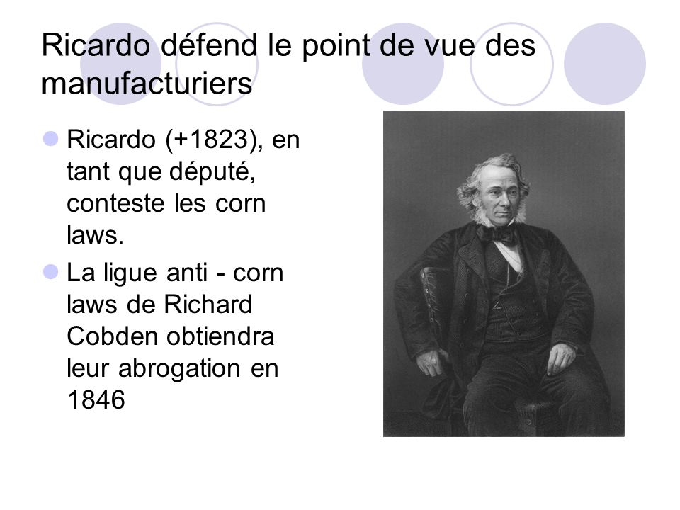 Ricardo défend le point de vue des manufacturiers