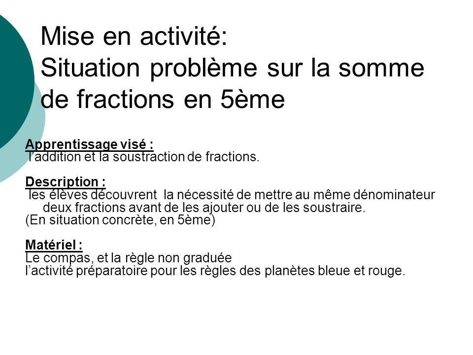 mise en activit u00e9  situation probl u00e8me sur la somme de fractions en 5 u00e8me
