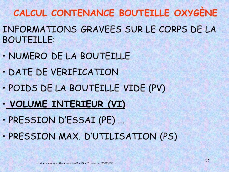 INFORMATIONS GRAVEES SUR LE CORPS DE LA BOUTEILLE: