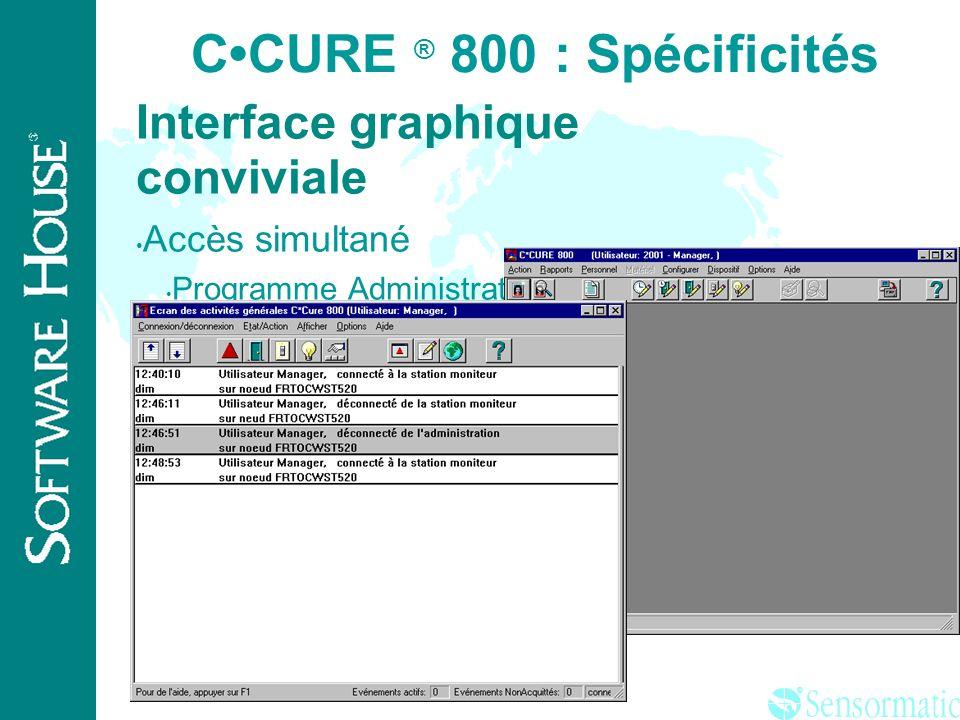 C•CURE ® 800 : Spécificités