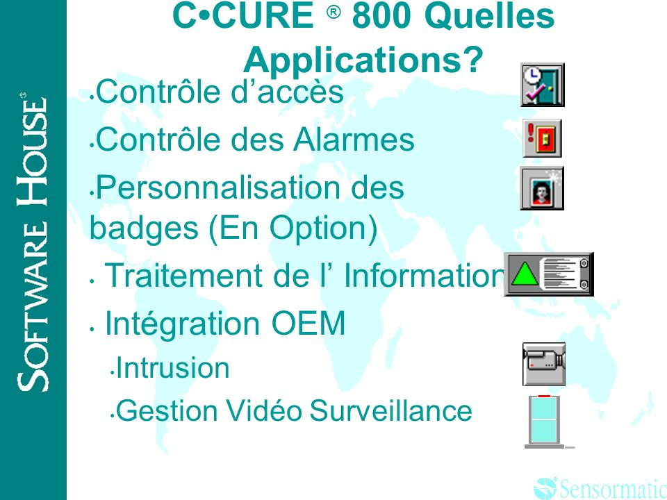 C•CURE ® 800 Quelles Applications