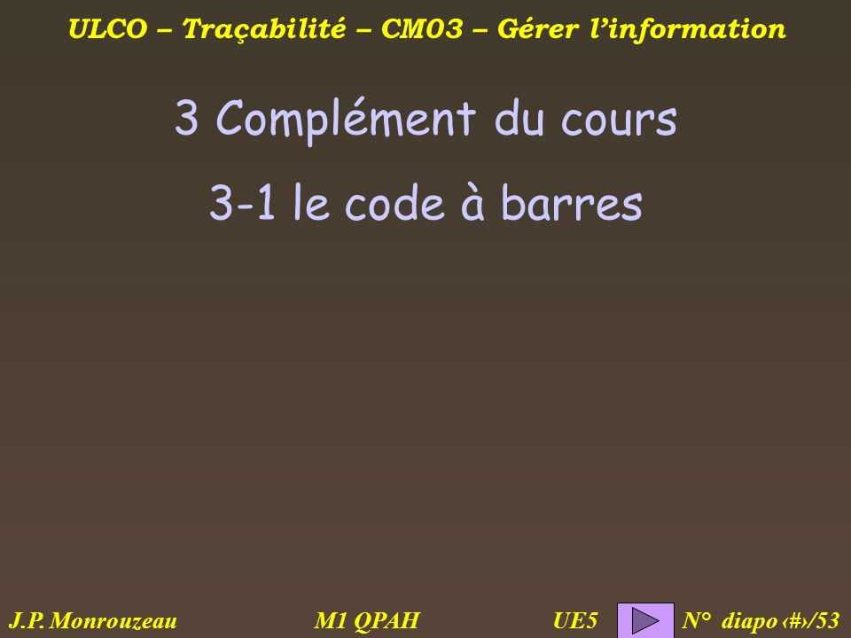 3 Complément du cours 3-1 le code à barres