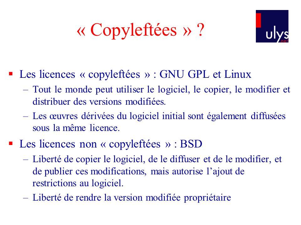 « Copyleftées » Les licences « copyleftées » : GNU GPL et Linux