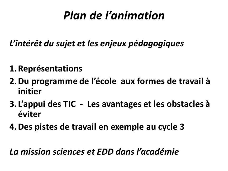 Plan de l'animation L'intérêt du sujet et les enjeux pédagogiques