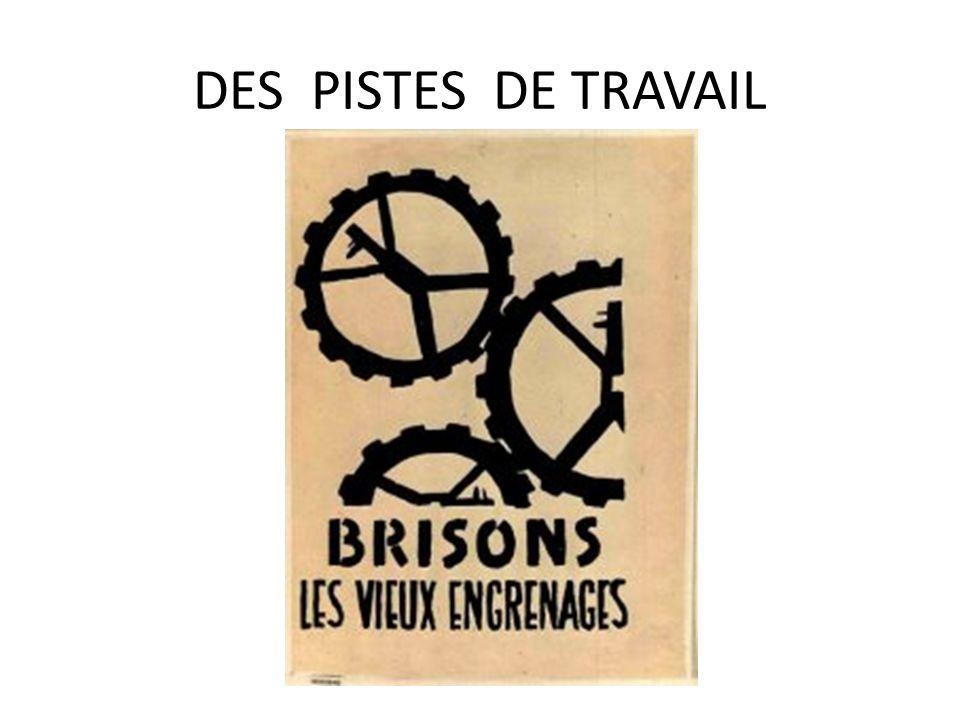 DES PISTES DE TRAVAIL