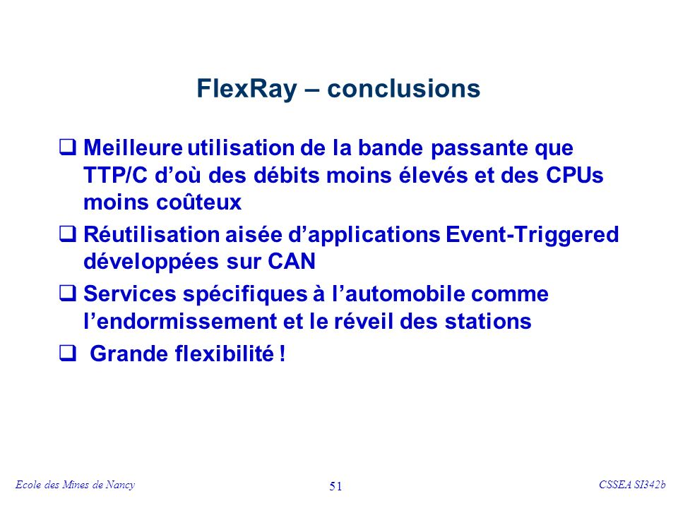 FlexRay – conclusions TTP/C